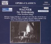 Cover: Siegfried Wagner: Der Heidenkönig