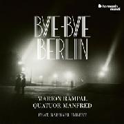 Cover: Bye-Bye Berlin